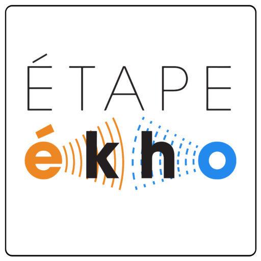 ÉTAPE-ékho